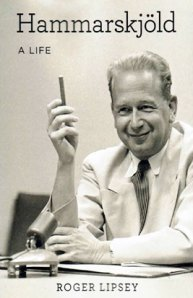 Roger Lipsey's new biography of Dag Hammarskjöld